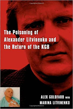 Death Of A Dissident - Alex Goldfarb w/ Marina Litvinenko