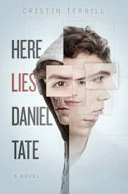 Here Lies Daniel Tate - Cristin Terrill