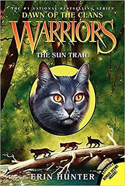 Warriors: Dawn of the Clans #1: The Sun Trail - Erin Hunter