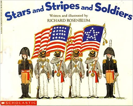 Stars and Stripes and Soldiers - Richard Rosenblum