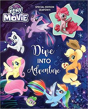 My Little Pony: The Movie: Dive into Adventure - Rachel Upton
