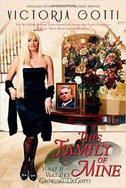This Family Of Mine - Victoria Gotti