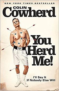 You Herd Me! - Colin Cowherd