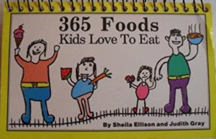 365 Foods Kid's Love To Eat - Sheila Ellison