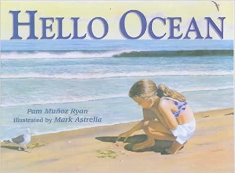 Hello Ocean - Pam Munoz Ryan