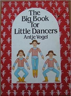 The Big Book for Little Dancers - Antje Vogel