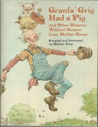Granfa' Grig Had a Pig - Wallace Tripp
