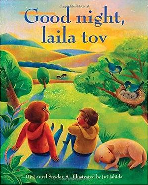 Good night laila tov - Laurel Snyder