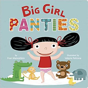 Big Girl Panties - Fran Manushkin