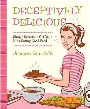 Deceptively Delicious - Jessica Seinfeld