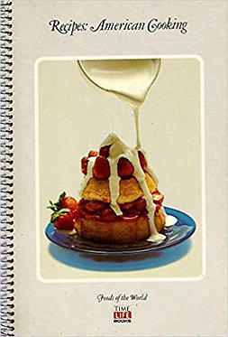 Recipes: American Cooking (Foods of the World Time-Life Series)