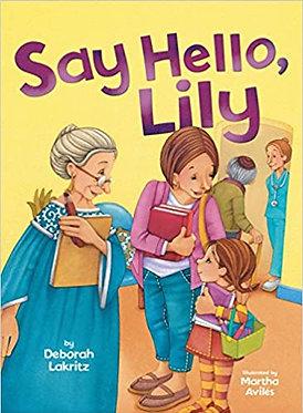 Say Hello Lily - Deborah Lakritz