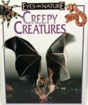 Creepy Creatures (Eyes on nature) - Jane Resnick
