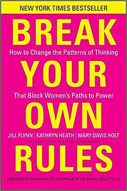 Break Your Own Rules - Jill Flynn