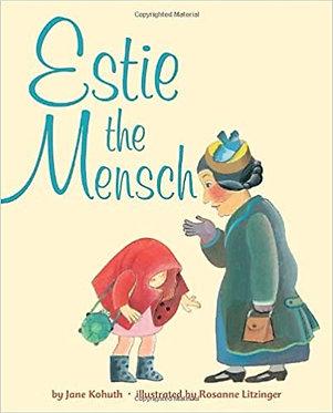 Estie the Mensch - Jane Kohuth