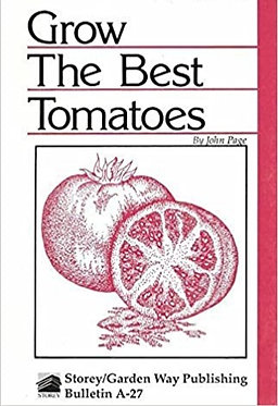 Grow the Best Tomatoes - John Page