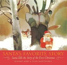 Santa's favorite story - Hisako Aoki Ivan Gantschev