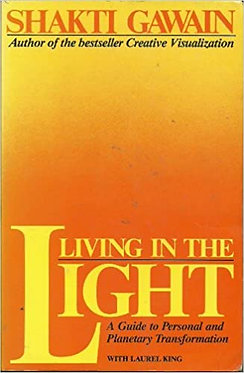 Living in the light - Shakti Gawain