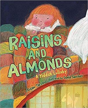 Raisins and Almonds - Susan Tarcov