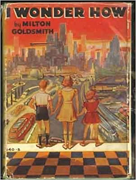 I Wonder How? - Milton Goldsmith