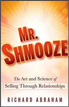 Mr. Shmooze - Richard Abraham