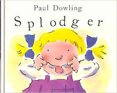 Splodger - Paul Dowling