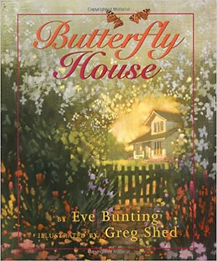 Butterfly House - Eve Bunting