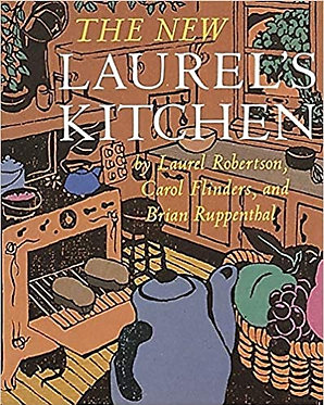 The New Laurels Kitchen - Laurel Robertson