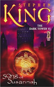 The Dark Tower VI: Song of Susannah - Stephen King