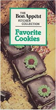 Favorite Cookies The Bon Appetit Kitchen Collection