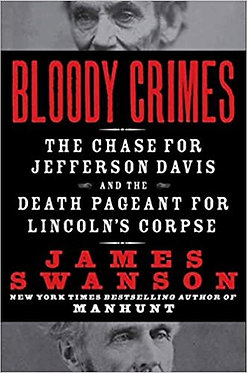 Bloody Crimes: The Chase for Jefferson Davis - James Swanson