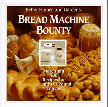 Better Homes and Gardens Bread Machine
