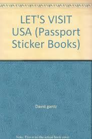 LET'S VISIT USA (Passport Sticker Books) - David gantz
