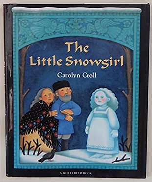 The Little Snowgirl - Carolyn Croll