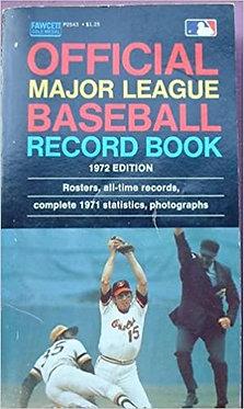Official Major League Baseball Record Book 1972 Edition
