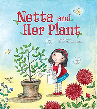 Netta and Her Plant - Ellie B. Gellman