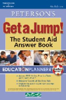 Get A Jump: Student Aid Answer Book - Peterson's