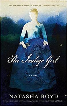 The Indigo Girl: A Novel - Natasha Boyd