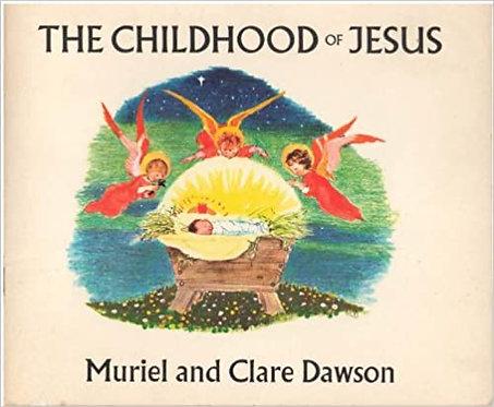 The Childhood of Jesus - Muriel & Clare Dawson