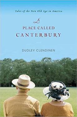 A Place Called Canterbury - Dudley Clendinen