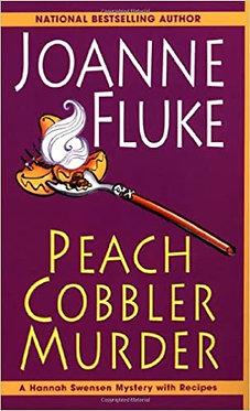 Peach Cobbler Murder (Hannah Swensen Mysteries) - Joanne Fluke