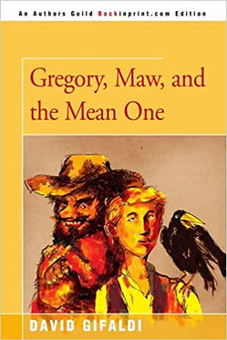 Gregory, Maw, and the Mean One - David Gifaldi, Andrew Glass