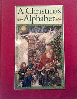 A Christmas Alphabet - Carolyn Wells