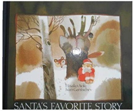 Santa's Favorite Story Hisako - Aoki and Ivan Gantschev