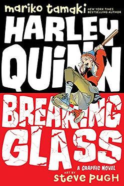Harley Quinn: Breaking Glass - Mariko Tamaki