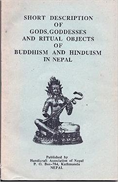 Short Description of Gods, Goddesses and Ritual Objects - Sakya, Jnan Bahadur