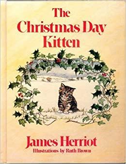 The Christmas Day Kitten - James Herriot