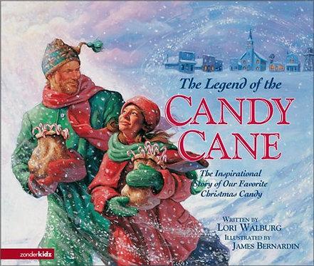 The Legend Of The Candy Cane - Lori Walburg,  James Bernardin