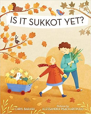 Is It Sukkot Yet? - Chris Barash