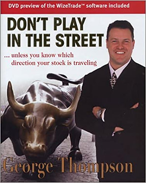 Don't Play in the Street - George Thompson